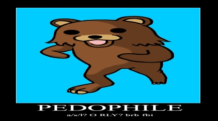 Pedobear ASL brb FBI