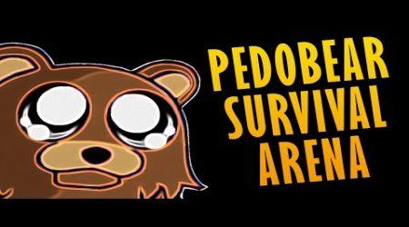 Pedobear survival Arena